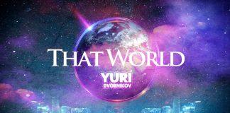 Вышла новинка от «Звук-М» -Yuri Dvornikov «That World»