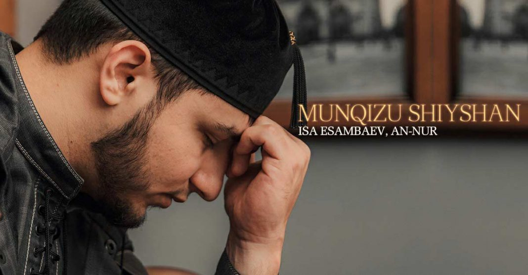 """Munqizu Shiyshan"" - new nasheed Isa Esambaeva!"