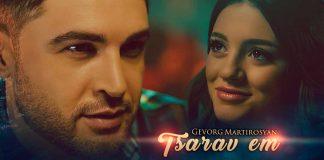 "Gevorg Martirosyan. ""Tsarav em"""