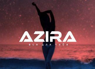 Премьера нового трека AZIRA «Вся для тебя»!