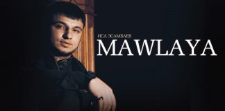 "The premiere of the new single of Isa Esambayev - ""Mawlaya"""
