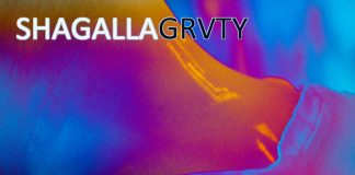 "GRVTY presents new single ""Shagalla"""