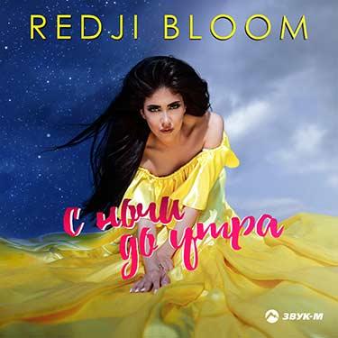 "Redji Bloom. ""From night to morning"""